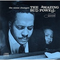The Amazing Bud Powell The Scene Changes