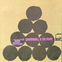 Cannonball & Coltrane 20200831
