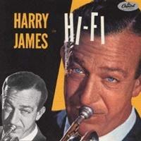 Harry James In Hi-fi 20200816