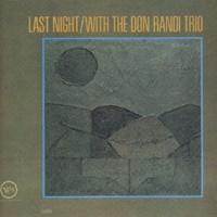 Last Night With The Don Randi Trio