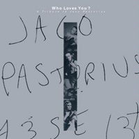 A Tribute to Jaco Pastorius