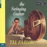 Swinging Guitar of Tal Farlow