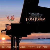 Ao Maestro Com Carinho: Um Tributo a Tom Jobim