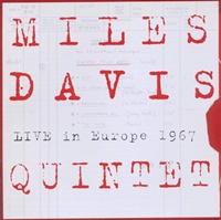 Miles Davis Quintet Live in Europe 1967