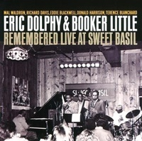 Eric Dolphy & Booker Little: Remembered Live at Sweet Basil