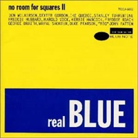 Real Blue - No Room For Squares II