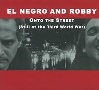 Onto The Street(Still at the Third World War)